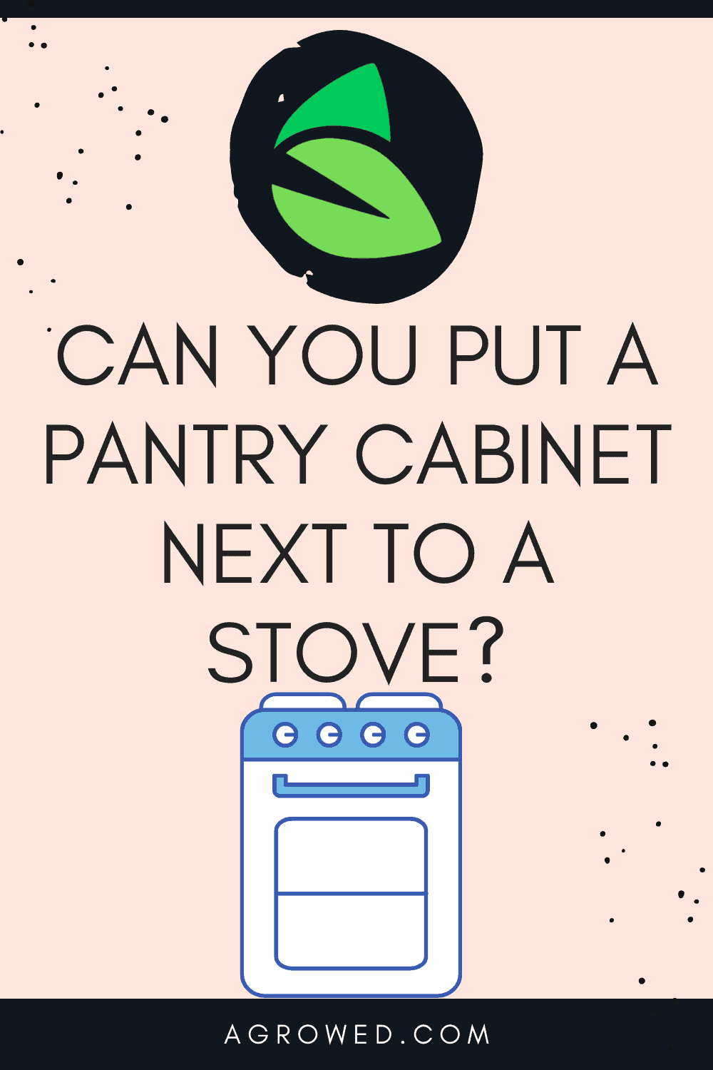 Can You Put a Pantry Cabinet Next to a Stove