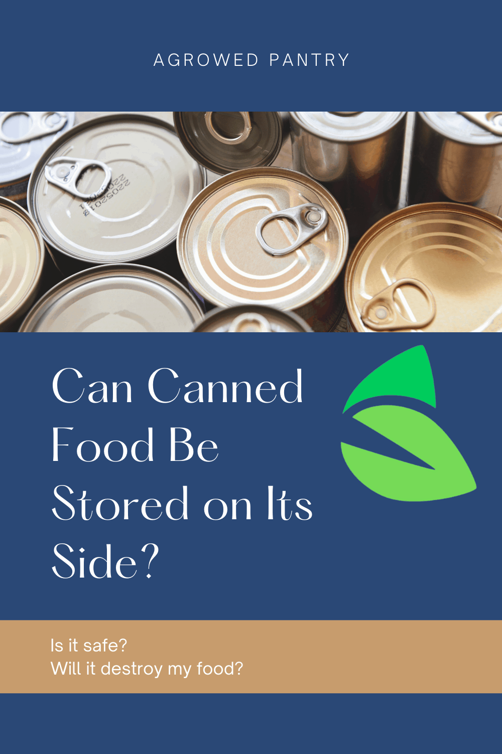can canned food be stored on its side
