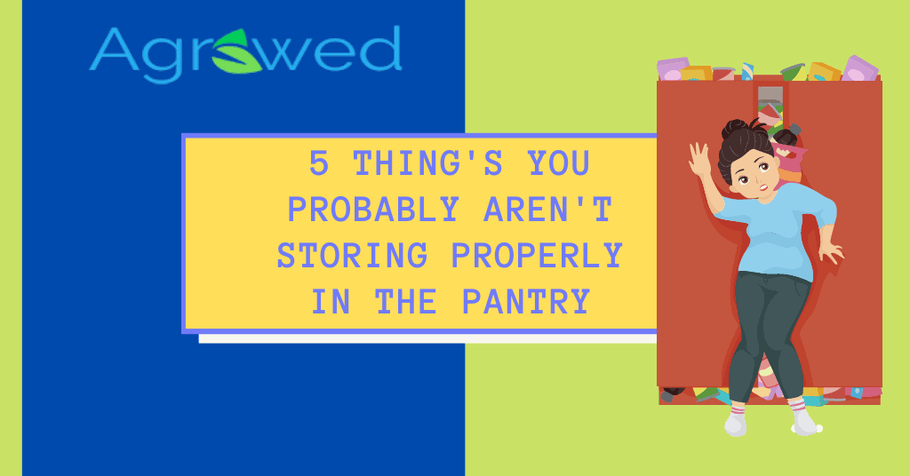 5 Thing's You Probably Aren't Storing Properly In The Pantry